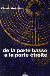 De La Porte Basse A La Porte Etroite - Intérieur - Format classique