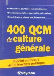 400 qcm de culture generale ; special concours de la fonction publique - Intérieur - Format classique
