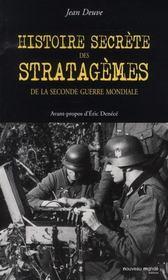 Histoires secrètes des stratagèmes de la seconde guerre mondiale - Intérieur - Format classique