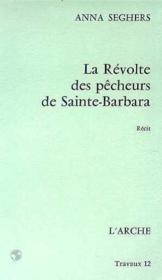 La Revolte Des Pecheurs De Sainte-Barbara - Couverture - Format classique