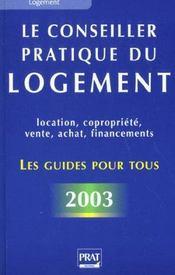 Le Conseiller Pratique Du Logement ; Edition 2003 - Intérieur - Format classique