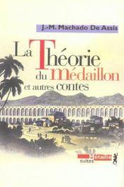 La theorie du médaillon et autres contes - Intérieur - Format classique