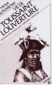 Vie de Toussaint Louverture - Couverture - Format classique
