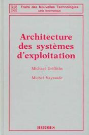 Architecture des systemes d'exploitation (2e edition) - Couverture - Format classique