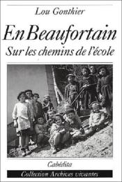 En Beaufortain - Sur Les Chemins De L'Ecole - Couverture - Format classique