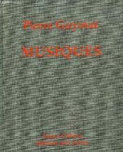 Musiques ; Pierre Guyotat - Couverture - Format classique