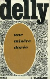 Une Misere Doree. Collection : Delly. - Couverture - Format classique