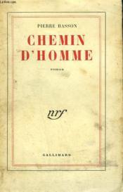 Chemin D'Homme. - Couverture - Format classique