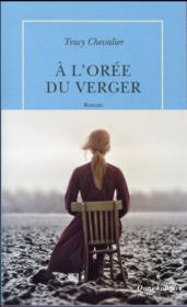 Vente  À l'orée du verger  - Tracy Chevalier