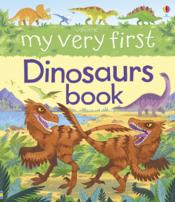 Vente livre :  My very first dinosaurs book  - Alex Frith