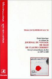 Étude historique et critique du journal du voyage de Siam de Claude Céberet - Couverture - Format classique