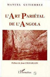 L'Art Parietal De L'Angola - Intérieur - Format classique