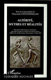 Alterite, Mythes Et Realites. Colloque International De Sociologie - Intérieur - Format classique