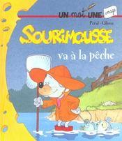 Sourimousse Va A La Peche - Intérieur - Format classique