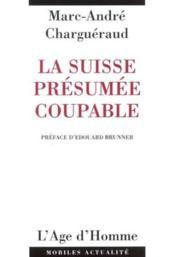 Suisse Presumee Coupable - Couverture - Format classique