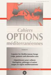 Legumes for mediterranean forage crops pastures and alternative uses cahiers options mediterraneenne - Couverture - Format classique
