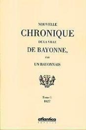 Chroniques de la ville de bayonne t.1 - Couverture - Format classique