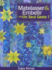 Matelasser Et Embellir En Un Seul Geste - Intérieur - Format classique