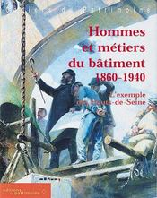 Hommes Et Metiers Du Batiment 1860-1940 - Intérieur - Format classique