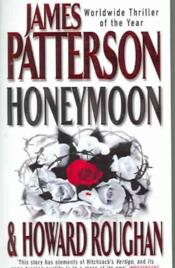 Vente  Honeymoon  - James Patterson - Howard Roughan