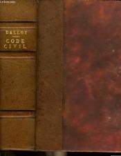 CODE CIVIL ANNOTE D'APRES LA DOCTRINE ET LA JURISPRUDENCE AVEC RENVOIS AUX PUBLICATIONS DALLOZ. 46e EDITION. - Couverture - Format classique