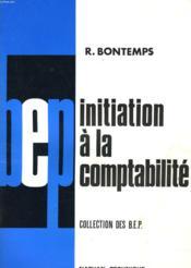 Initiation A La Comptabilite. B.E.P. - Couverture - Format classique