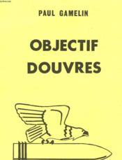 Objectif Douvres - Couverture - Format classique