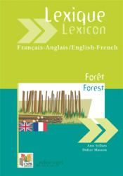 Lexique français-anglais ; lexicon english-french ; forêt ; forest  - Didier Masson - Ann Sellars