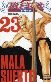 Bleach t.23 ; mala suerte ! - Intérieur - Format classique