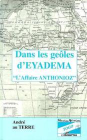 Dans les geôles d'Eyadema ;