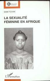 La sexualité féminine en Afrique - Intérieur - Format classique