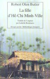 La Fille D'Ho-Chi Minh-Ville - Couverture - Format classique