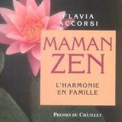 Maman zen ; l'harmonie en famille - Intérieur - Format classique