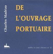 De l'ouvrage portuaire - Intérieur - Format classique