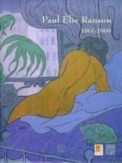Paul elie ranson 1861-1909 - Couverture - Format classique