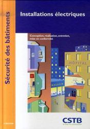 Installations Electriques. Conception, Realisation, Entretien, Mise En Conformit - Intérieur - Format classique