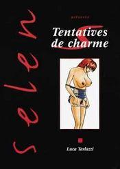 Selen t.9 ; tentatives de charme - Intérieur - Format classique