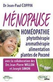 Ménopause ; homéopathie, phytothérapie, aromathérapie - Intérieur - Format classique
