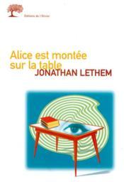 Alice Est Montee Sur La Table - Couverture - Format classique