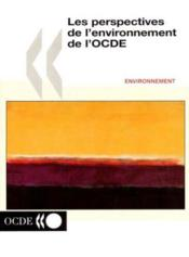 Perspectives de l'environnement de l'ocde - Couverture - Format classique