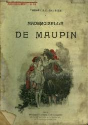 Mademoiselle De Maupin. Collection Modern Bibliotheque. - Couverture - Format classique