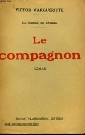 La Femme En Chemin. Tome 2 : Le Compagnon. - Couverture - Format classique