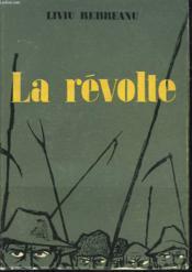 La Revolte. Roman. - Couverture - Format classique