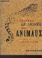 A Travers Le Monde Des Animaux - Couverture - Format classique
