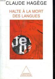 Halte à la mort des langues - Couverture - Format classique