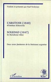 L'Abattoir ; Soledad - Intérieur - Format classique
