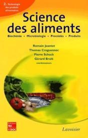 Science des aliments ; biochimie, microbiologie, procédés, produits t.2 ; technologie des produits alimentaires - Couverture - Format classique
