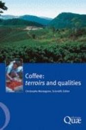 Coffee : Terroirs And Qualities - Intérieur - Format classique