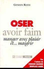 Oser Avoir Faim - Couverture - Format classique