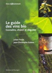 Le guide des vins bios-connaitre, choisir et deguster - Intérieur - Format classique